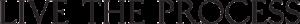 Live the Process brand logo